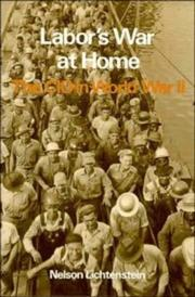 Cover of: Labor's War at Home