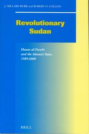 Cover of: Revolutionary Sudan: Hasan Al-Turabi and the Islamist State, 1989-2000 (Social, Economic and Political Studies of the Middle East and Asia)