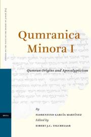 Cover of: Qumranica Minora I (Studies on the Texts of the Desert of Judah) | Florentino Garcfa Martfnez