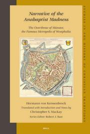 Cover of: Narrative of the Anabaptist Madness | Hermann Von Kerssenbrock