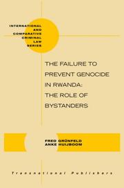 Cover of: The failure to prevent genocide in Rwanda by