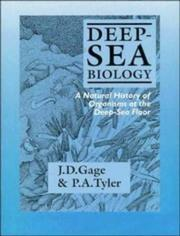 Cover of: Deep-Sea Biology | John D. Gage