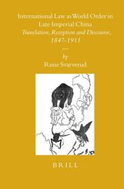 Cover of: International Law as World Order in Late Imperial China (Sinica Leidensia) | Rune Svarverud