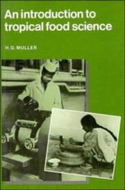 Cover of: introduction to tropical food science | H. G. Muller