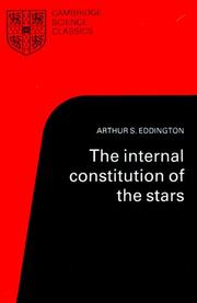 Cover of: The internal constitution of the stars | Eddington, Arthur Stanley Sir
