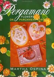 Cover of: Pergamano Flowers on Parchment Cards
