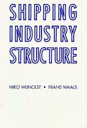 Cover of: Shipping Industry Structure | Niko Wijnolst