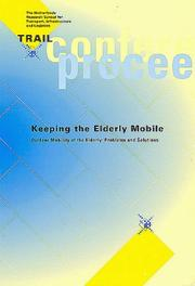 Cover of: Keeping the Elderly Mobile: Outdoor Mobility of the Elderly |