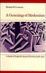 Cover of: A Genealogy of Modernism | Michael Levenson