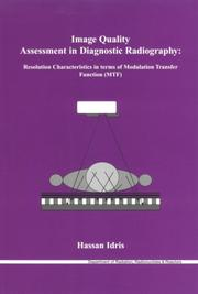 Cover of: Image Quality Assessment in Diagnostic Radiography | H. Idris