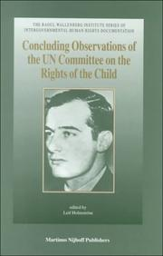 Cover of: Concluding Observations of the UN Committee on the Rights of the Child:Third to Seventeenth Sessions (1993-1998) (Raoul Wallenberg Institute Series on ... Human Rights Documentation, Vol 1) | Leif Holmstrom