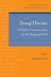 Cover of: Song Divine (Christian Commentaries on Non-Christian Sacred Texts) | C. Cornille