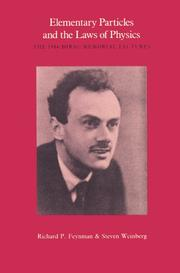 Cover of: Elementary particles and the laws of physics: the 1986 Dirac memorial lectures