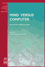 Cover of: Mind versus Computer (Frontiers in Artificial Intelligence and Applications, 43) | M. Gams