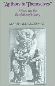 Cover of: Authors to themselves | Marshall Grossman