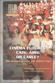 Cover of: Cinema Futures: Cain, Abel or Cable? | Kay Hoffmann