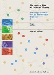 Cover of: Morphological Atlas of the Dutch Dialects (MAND): Volume I | Georges de Schutter