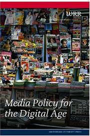 Cover of: Media Policy for the Digital Age | The Netherlands Scientific Council for Government Policy
