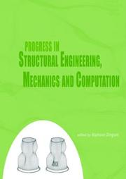 Cover of: Progress in Structural Engineering, Mechanics and Computation (Book of Abstracts + CDROM full papers)