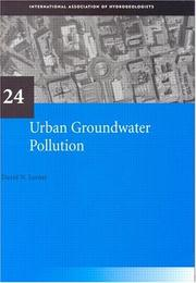 Cover of: Urban Groundwater Pollution (Iah Intl Contr. to Hydro, Vol 24, Iah-Ich24) | David N. Lerner