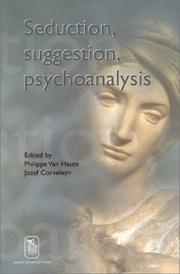 Cover of: Seduction, Suggestion, Psychoanalysis (Figures of the Unconscious, 1) |