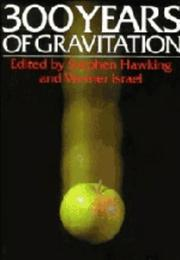 Cover of: Three hundred years of gravitation |