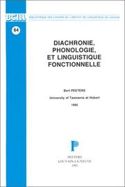 Cover of: Diachronie, phonologie, et linguistique fonctionnelle
