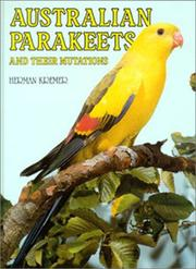 Cover of: Australian Parakeets And Their Mutations | Herman Kremer