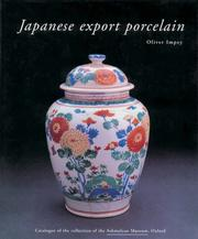 Cover of: Japanese Export Porcelain | Oliver Impey