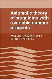 Cover of: Axiomatic theory of bargaining with a variable number of agents