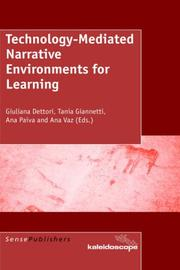 Cover of: Technology-Mediated Narrative Environments for Learning |