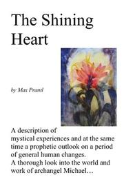 Cover of: The Shining Heart | Max Prantl