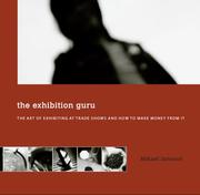 Cover of: The Exhibition Guru - the Art of Exhibiting at Trade Shows and How to Make Money From It | Mikael Jansson