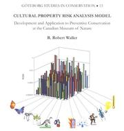 Cover of: Cultural Property Risk Analysis Model | R. Robert Waller