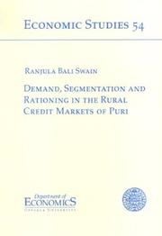 Cover of: Demand, segmentation, and rationing in the rural credit markets of Puri