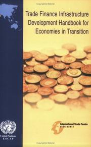 Cover of: Trade Finance Infrastructure Development Handbook for Economies in Transition | Economic and Social Commission for Asia and the Pacific