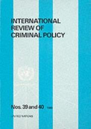 Cover of: International Review of Criminal Policy, Nos 39-40. Special Double Volume on Juvenile Justice in International Perspective Sales No E.90.Iv.3 (International Review of Criminal Policy)