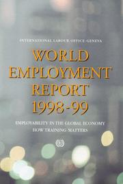 Cover of: World Employment Report 1998-99 | International Labor Office