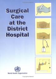 Cover of: Surgical Care at the District Hospital
