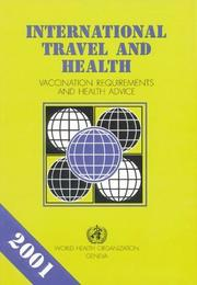 Cover of: International Travel and Health: Vaccination Requirements and Health Advice