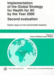 Cover of: Implementation of the Global Strategy for Health for All by the Year 2000: Second Evaluation : Eighth Report on the World Health Situation  | World Health Organization