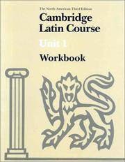 Cover of: Cambridge Latin Course Unit 1 Workbook North American edition | North American Cambridge Classics Project