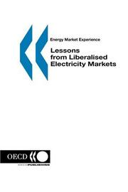 Cover of: Energy Market Experience Lessons from Liberalised Electricity Markets