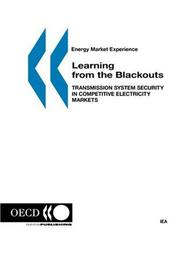 Cover of: Energy Market Experience Learning from the Blackouts