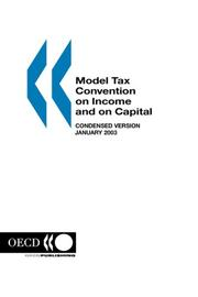 Cover of: Model Tax Convention on Income and on Capital Model Tax Convention on Income and on Capital