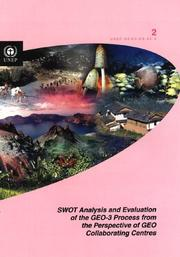 Cover of: Swot Analysis And Evaluation of the Geo-3 Process from Perspective of Geo Collaborating Centres |