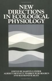 Cover of: New directions in ecological physiology | editors, Martin E. Feder ... [et al.].