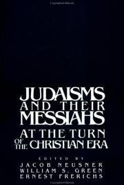 Cover of: Judaism and their Messiahs at the turn of the christian Era |
