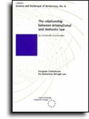 Cover of: The relationship between international and domestic law (Science and Technique of Democracy No. 6) (1993) | Constantin Economides