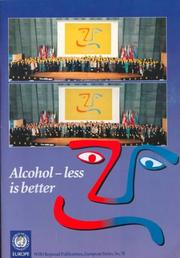 Cover of: Alcohol - Less Is Better